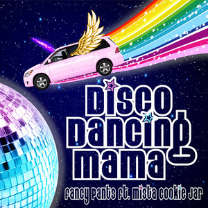 Disco Dancing Mama (feat. Mista Cookie Jar)