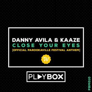 Close Your Eyes (Official Parookaville Festival Anthem)