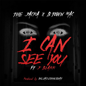 I Can See You (feat. J-Blakk)
