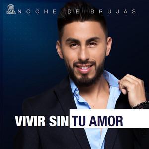 Te amo, para siempre by Noche de Brujas
