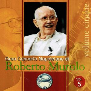 'Na voce, 'na chitarra e 'o poco 'e luna by Roberto Murolo
