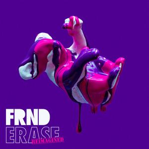 Erase (Reimagined)