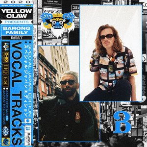 Yellow Claw Presents: Barong Family Best - Vocal Tracks -