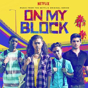 Bottle Rocket (From On My Block, A Netflix Original Series)