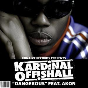 Dangerous by Kardinal Offishall, Akon
