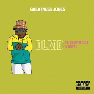 DLMD (feat. Kelvyn Colt & Dotty)