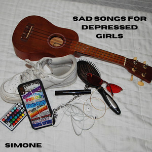 Sad Songs for Depressed Girls