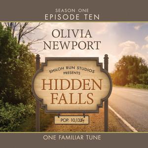 Hidden Falls, Season 1, Episode 10: One Familiar Tune (Unabridged)