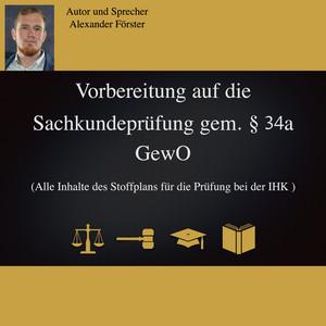 Vorbereitung auf die Sachkundeprüfung gem. §34a GewO (Alle Inhalte des Stoffplans für die Prüfung bei der IHK) Audiobook