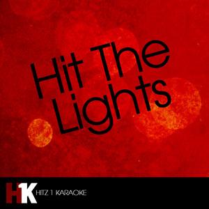 Hit the Lights (Karaoke)