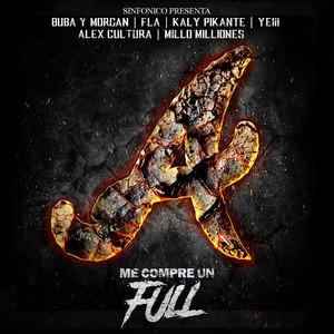 Sinfonico Presenta: Me Compre Un Full (Atlanta Remix)
