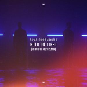 Hold On Tight (Midnight Kids Remix)