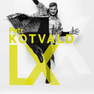 Petr Kotvald - LX