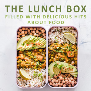 The Lunchbox - Filled with Food Hits by Various Artists