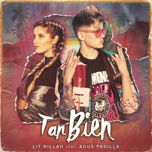 Tan Bien (feat. Agus Padilla)