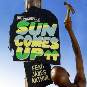Rudimental feat. James Arthur - Sun Comes Up