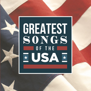Greatest Songs Of The USA