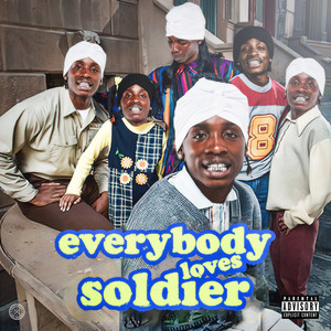Everybody Loves Soldier