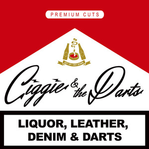 Young, Wild, and Free / One More Bag by Ciggie & the Darts