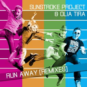Run Away - Digital Beats Remix by SUNSTROKE PROJECT & Olia Tira