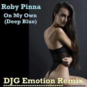 On My Own (Deep Blue) [DJG Emotion Remix]