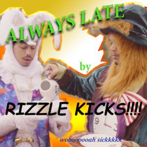 Always Late (Remixes)