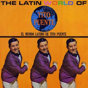 The Latin World Of Tito Puente album