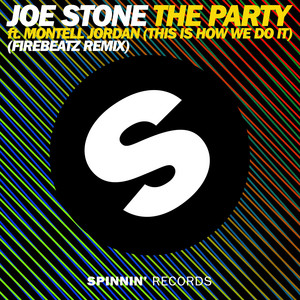The Party (This Is How We Do It) [feat. Montell Jordan] [Firebeatz Remix Edit]