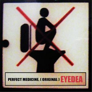 Perfect Medicine (Original)