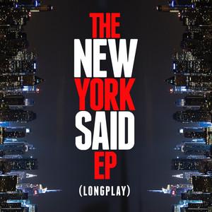 The New York Said EP (Longplay)