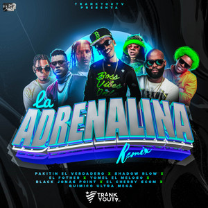 La Adrenalina - Remix