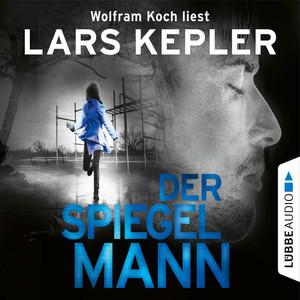 Der Spiegelmann - Joona Linna, Teil 8 (Gekürzt) Hörbuch kostenlos
