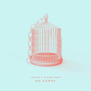 No Games (feat. Alyssa Jean)
