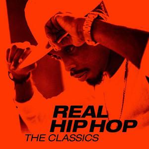 Real Hip Hop: The Classics