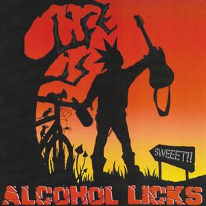 Alcohol Licks