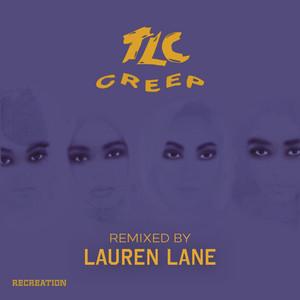 Creep (Remixed By Lauren Lane)