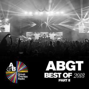 Group Therapy Best of 2018 pt. 2