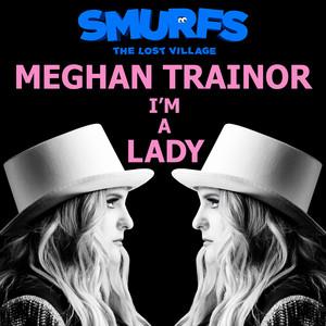 Meghan Trainor – I'm A Lady (Studio Acapella)