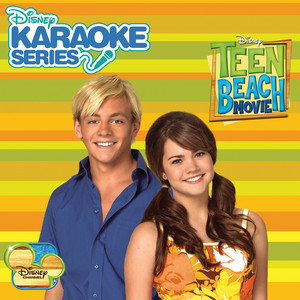 Disney Karaoke Series: Teen Beach Movie - Teen Beach Movie