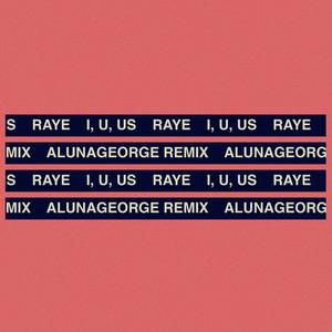 I, U, Us (AlunaGeorge Remix)