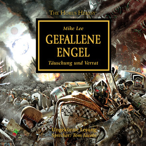 Gefallene Engel - The Horus Heresy 11 (Ungekürzt) Audiobook
