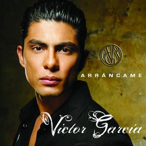 Arrancame - Victor García