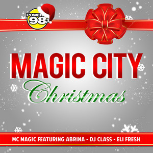 Magic City Christmas (feat. Abrina, Dj Class & Eli Fresh)