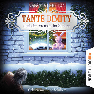Tante Dimity und der Fremde im Schnee - Ein Wohlfühlkrimi mit Lori Shepherd, Teil 05 (Ungekürzt) Hörbuch kostenlos