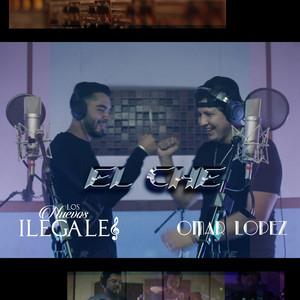 El Che by Los Nuevos Ilegales, Omar Lopez