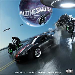 All The Smoke (feat. Landy, Gunna & Wiz Khalifa) [Landy Remix]