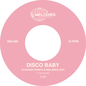 Disco Baby - Floating Points & Red Greg Edit