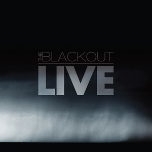 The Blackout Live in London (The Roundhouse 6.11.11)