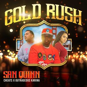 Gold Rush (feat. Cheats & Outrageous Karina)