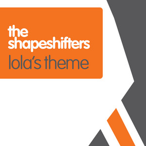 Shapeshifters – Lolas Theme (Acapella)